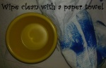 Wipe clean with a paper towel